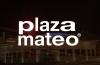 Plaza Mateo