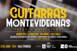 """""""Guitarras Montevideanas"""" en la Sala Zitarrosa"""