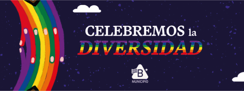 El Municipio B celebra, reivindica y defiende los derechos de las personas y colectivos LGTBIQ+ .